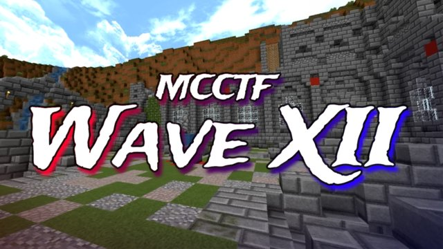 MCCTF | Wave XII Trailer