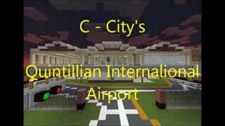 C - City's Quintillian International Airport