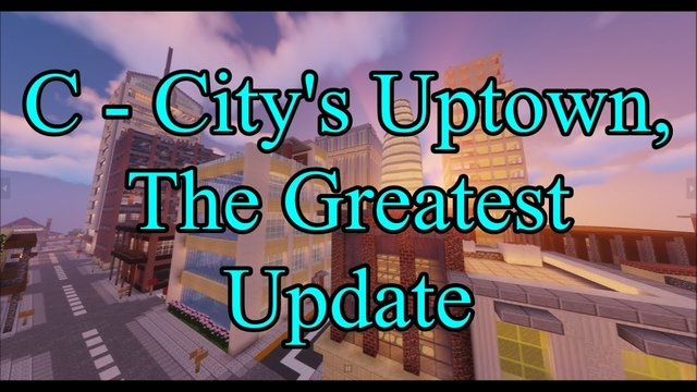 2 Years in the Making: The Uptown Update