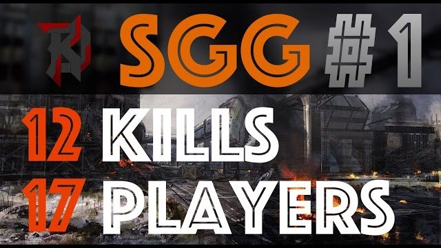SGG Speedrun #1 - 12 KILLS, 17 PLAYERS