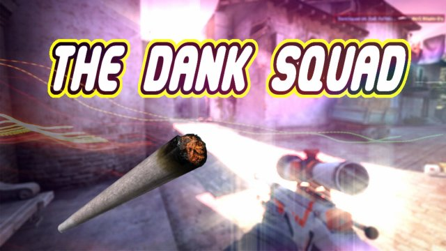 Dank$quad: The World's Dankest CS:GO Team